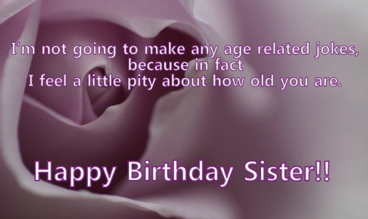 Phenomenal Top 200 Happy Birthday Big Sister Quotes And Images Funny Birthday Cards Online Elaedamsfinfo