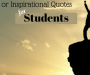 Best Motivational And Inspirational Quotes for Students