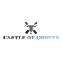 Castle Of Quotes